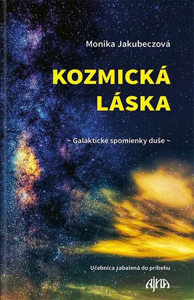 Kozmická láska – galaktické spomienky duše