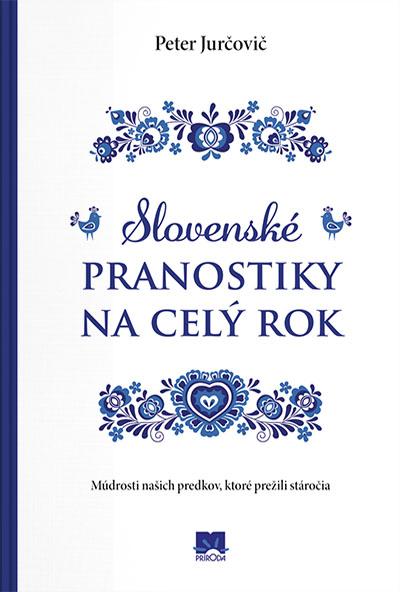 Slovenské pranostiky na celý rok – Múdrosti našich predkov, ktoré prežili stáročia
