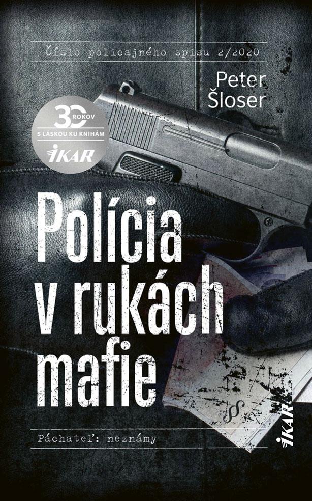 Polícia v rukách mafie